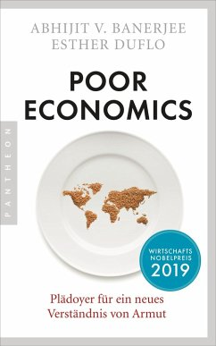 Poor Economics (eBook, ePUB) - Banerjee, Abhijit V.; Duflo, Esther
