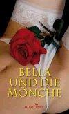 Bella und die Mönche (eBook, ePUB)