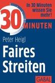 30 Minuten Faires Streiten (eBook, PDF)