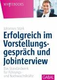 Erfolgreich im Vorstellungsgespräch und Jobinterview (eBook, PDF)