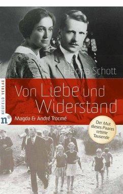 Von Liebe und Widerstand (eBook, ePUB) - Schott, Hanna