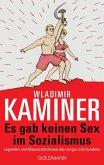 Es gab keinen Sex im Sozialismus (eBook, ePUB)