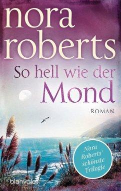 So hell wie der Mond / Templeton Trilogie Bd.2 (eBook, ePUB) - Roberts, Nora