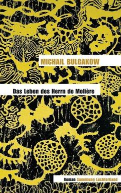 Das Leben des Herrn de Molière (eBook, ePUB) - Bulgakow, Michail