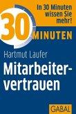30 Minuten Mitarbeitervertrauen (eBook, ePUB)
