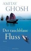 Der rauchblaue Fluss / Ibis Trilogie Bd.2 (eBook, ePUB)