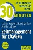 30 Minuten Zeitmanagement für Chaoten (eBook, ePUB)
