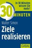 30 Minuten Ziele realisieren (eBook, ePUB)
