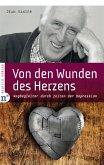 Von den Wunden des Herzens (eBook, ePUB)