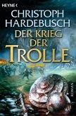 Der Krieg der Trolle / Die Trolle Bd.4 (eBook, ePUB)