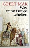 Was, wenn Europa scheitert (eBook, ePUB)
