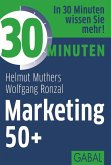 30 Minuten Marketing 50+ (eBook, ePUB)