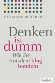 Denken ist dumm (eBook, PDF)