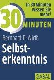 30 Minuten Selbsterkenntnis (eBook, ePUB)
