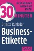 30 Minuten Business-Etikette (eBook, ePUB)