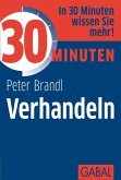 30 Minuten Verhandeln (eBook, ePUB)