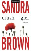 Crush - Gier (eBook, ePUB)