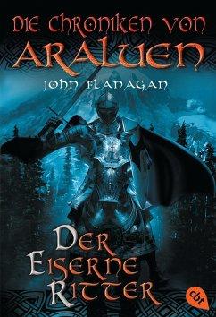 Der eiserne Ritter / Die Chroniken von Araluen Bd.3 (eBook, ePUB) - Flanagan, John