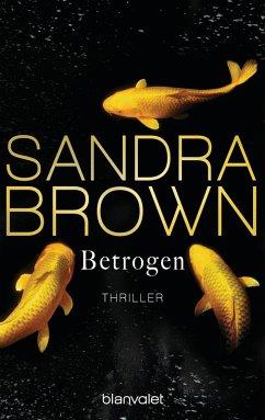Betrogen (eBook, ePUB) - Brown, Sandra