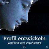 Profil entwickeln (eBook, ePUB)