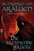 Die brennende Brücke / Die Chroniken von Araluen Bd.2 (eBook, ePUB)