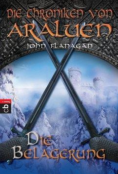 Die Belagerung / Die Chroniken von Araluen Bd.6...