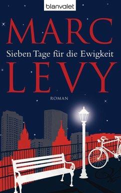 Sieben Tage für die Ewigkeit (eBook, ePUB) - Levy, Marc