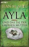 Ayla und das Tal der Großen Mutter / Ayla Bd.4 (eBook, ePUB)