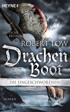 Drachenboot / Die Eingeschworenen Bd.3 (eBook, ePUB) - Low, Robert