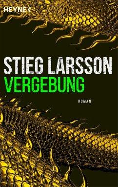 Vergebung / Millennium Bd.3 (eBook, ePUB) - Larsson, Stieg