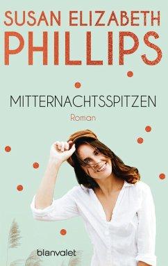 Mitternachtsspitzen (eBook, ePUB) - Phillips, Susan Elizabeth