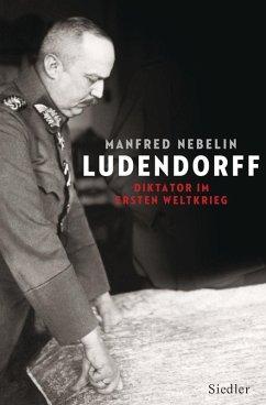 Ludendorff (eBook, PDF) - Nebelin, Manfred