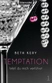 Weil du mich verführst / Temptation Bd.1 (eBook, ePUB)