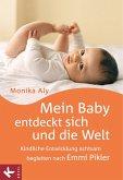 Mein Baby entdeckt sich und die Welt (eBook, PDF)