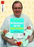 Willkommen auf der Baby-Station! (eBook, PDF)