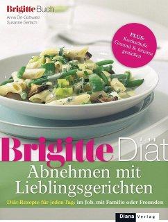 BRIGITTE Diät Abnehmen mit Lieblingsgerichten (...