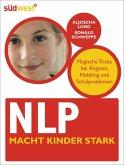 NLP macht Kinder stark (eBook, PDF)