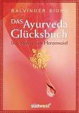 Das Ayurveda-Glücksbuch (eBook, PDF)