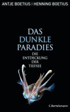 Das dunkle Paradies (eBook, PDF) - Boetius, Antje; Boëtius, Henning