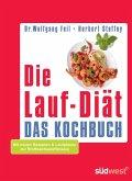 Die Lauf-Diät - Das Kochbuch (eBook, PDF)