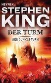 Der Turm / Der Dunkle Turm Bd.7 (eBook, ePUB)
