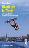 Überleben in Zürich (eBook, ePUB)