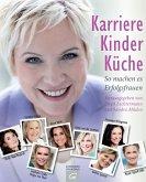 Karriere, Kinder, Küche (eBook, PDF)
