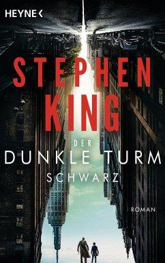 Schwarz / Der Dunkle Turm Bd.1