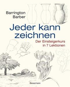Jeder kann zeichnen (eBook, PDF) - Barber, Barrington