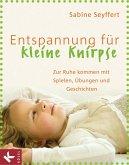 Entspannung für kleine Knirpse (eBook, PDF)