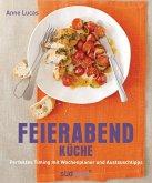 Feierabend-Küche (eBook, PDF)