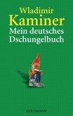 Mein deutsches Dschungelbuch (eBook, ePUB)
