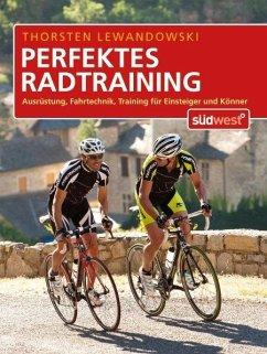 Perfektes Radtraining (eBook, PDF) - Lewandowski, Thorsten