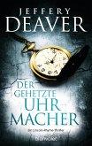 Der gehetzte Uhrmacher / Lincoln Rhyme Bd.7 (eBook, ePUB)